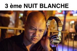 3ÈME NUIT BLANCHE – DJ Philippe N'GUYEN – SAMEDI 14 MARS 2020